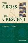 Cross and the Crescent, The