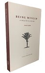 Being Muslim A Practical Guide