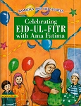 Celebrating Eid-ul-Fitr with Ama Fatima