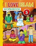 I Love Islam: Level 5 Workbook