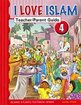 I Love Islam: Teacher & Parent Guide level 4