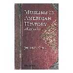 Muslims in American History- A Forgotten