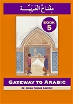 Gateway to Arabic Book 5