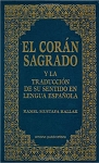 El Cor'an Sagrado Spanish Qur'an with Arabic text