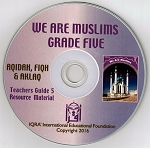 Teacher's Manual: We are Muslims Grade 5 - CD-ROM
