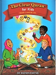 The Clear Quran for Kids - With Arabic Text and Translation