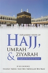 Explaining Issue of Hajj, Umrah & Ziyarah in light of Qur'an & Sunnah