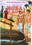 Musa (A) in Madyan: Stories of the Messengers of Allah