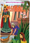 Musa (A) and his Childhood: Stories of the Messengers of Allah