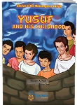 Yusuf (A) and his Childhood: Stories of the Messengers of Allah