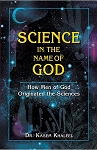 Science in the Name of God: How Men of God Originated the Sciences