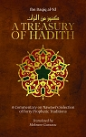 A Treasury of Hadith: A Commentary on Nawawi's Selection of Forty Prophetic Traditions