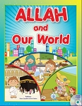 Allah and Our World :With Interactive CD
