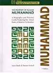 Muhammad: The Prophet of Islam Biography and Pictorial Guide