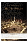 Hajj & Umrah: Islamic Ruling. Vol 1