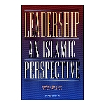 Leadership an Islamic Perspective