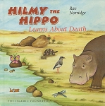 Hilmy the Hippo Learn about Death