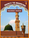 Teacher's Manual: Mercy to Mankind Madinah Period Grade 6-Spiral Binding