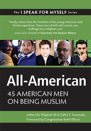 All-American: 45 American Men on Being Muslim (I SPEAK FOR MYSELF Series)