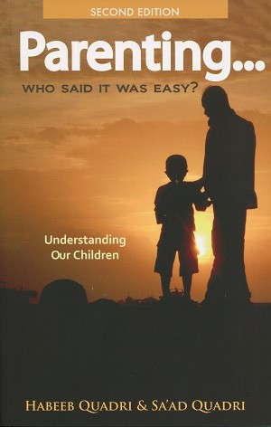 Parenting… Who Said It Was Easy? - Understanding Our Children