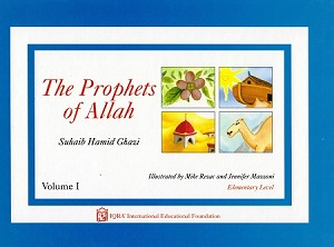 Prophets of Allah: Volume 1