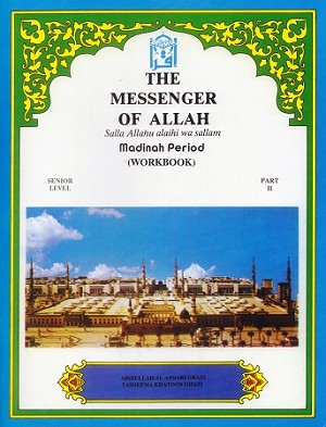 Messenger of Allah: Madinah Period (Workbook)