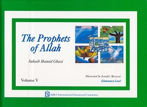 Prophets of Allah: Volume 5