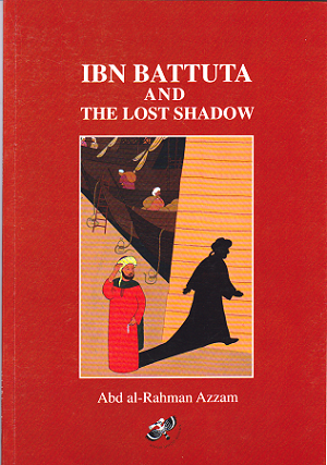 Ibn Battuta & The Lost Shadow*