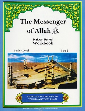 Messenger of Allah: Makkah Period (Workbook)
