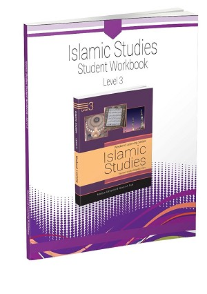 Islamic Studies - Student Workbook - Level 3