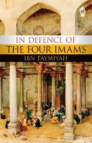 In Defence of the Four Imams
