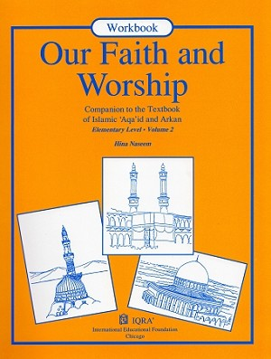 Our Faith & Worship: Vol...