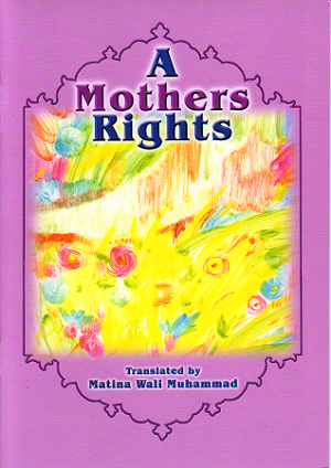 Mothers Right, A