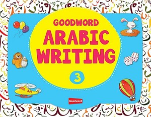 Goodword Arabic Writing Book 3