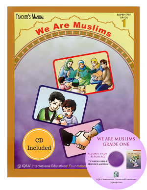 Teacher's Manual: We Are Muslim Grade 1 with CD